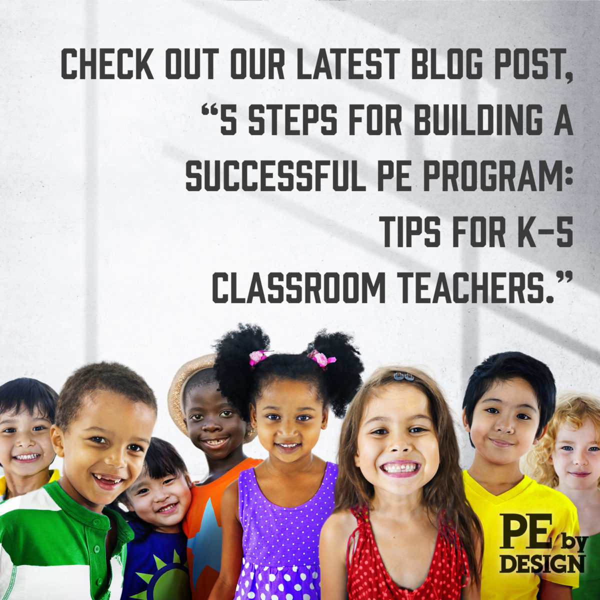 5 Steps for Building a Successful PE Program: Tips for K—5 Classroom Teachers
