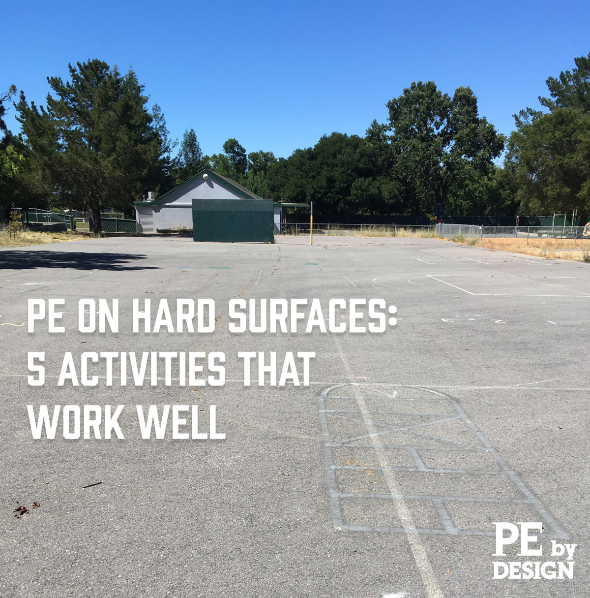 PE on Hard Surfaces: 5 Activities that Work Well