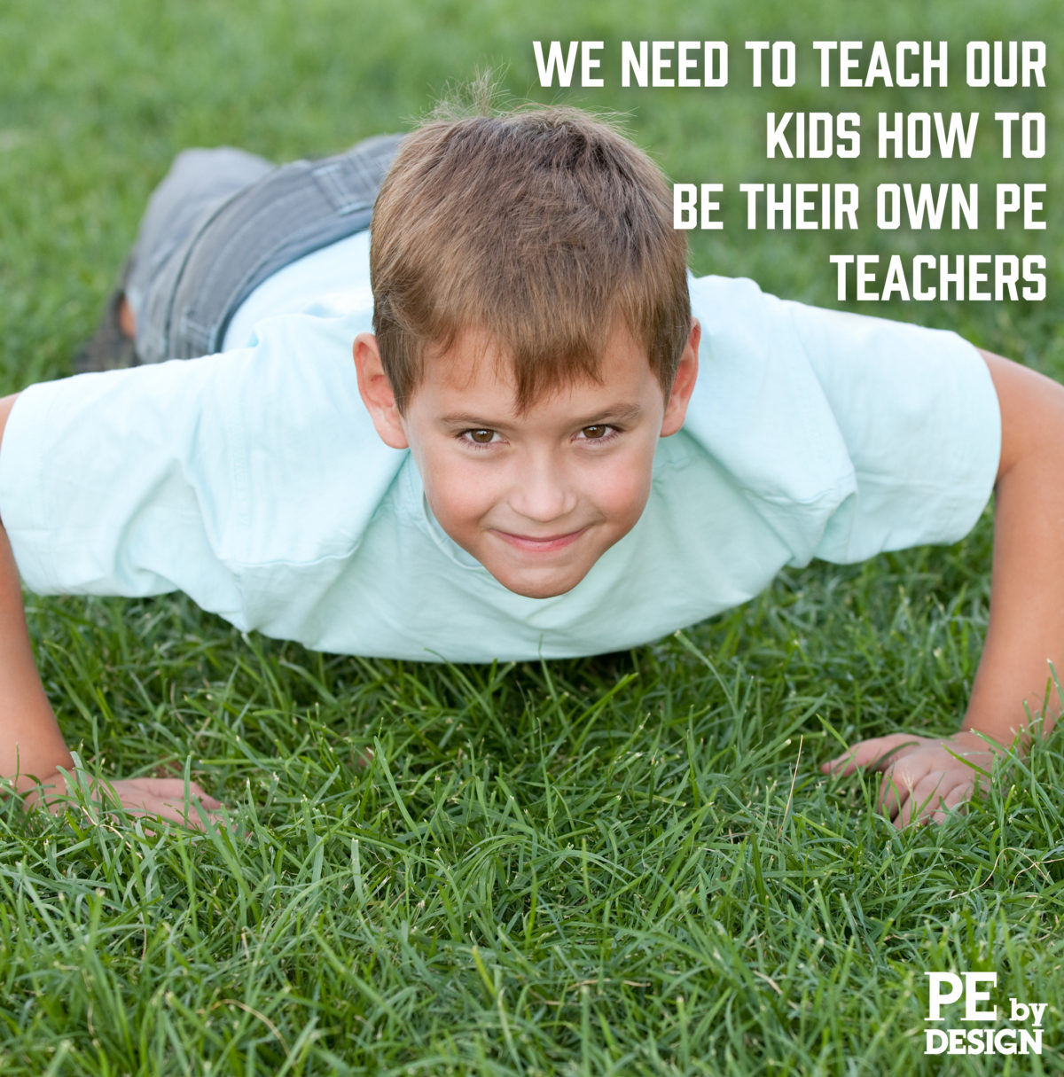 Teaching Students to Be Their Own PE Teachers
