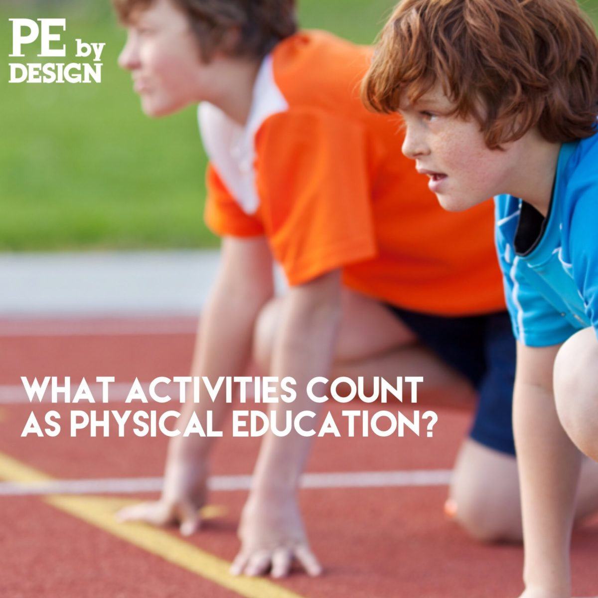 What Activities Count as PE?